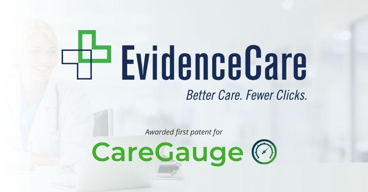 EvidenceCare Awarded First Patent for Care Utilization Tool, CareGauge